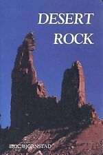 DESERT ROCK A CLIMBERS GUIDE TO CANYON COUNTRY OF AMERICAN By Bjornstad Eric