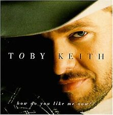 KEITH TOBY - How Do You Like Me Now - CD - Import - **BRAND NEW/STILL SEALED**