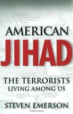 AMERICAN JIHAD TERRORISTS LIVING AMONG US By Emerson Steven - Hardcover **NEW**