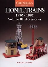 GREENBERGS GUIDE TO LIONEL TRAINS, 19701997, VOLUME III