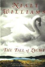 FALL OF LIGHT By Niall Williams - Hardcover **BRAND NEW**