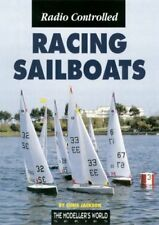 RADIO CONTROLLED RACING SAILBOATS By Chris Jackson **Mint Condition**