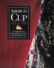 AMERICAS CUP, 1851 TO 1992 OFFICIAL RECORD OF AMERICAS CUP XXVII By Michael NEW