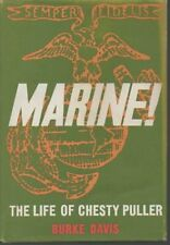 MARINE LIFE OF LT. GEN. LEWIS B. PULLER USMC - Hardcover *Excellent Condition*