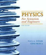 PHYSICS FOR SCIENTISTS AND ENGINEERS, 6TH EDITION By Gene Mosca - Hardcover