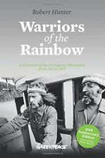WARRIORS OF RAINBOW: A CHRONICLE OF GREENPEACE MOVEMENT FROM 1971 By Robert NEW