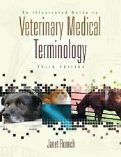 An Illustrated Guide to Veterinary Medical Terminology (Veterinary Technology) ,