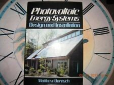 PHOTOVOLTAIC ENERGY SYSTEMS: DESIGN AND INSTALLATION By Matthew Buresch *VG+*