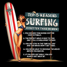 Top 5 Reasons Surfing is Better Than Women Men's Funny T-Shirt FREE Shipping NWT