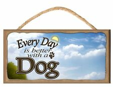 """Every Day is Better With A Dog (Pick Your Breed 2) """"Blue Sky Theme"""" Wooden Sign"""