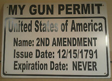 "My Gun Permit 2nd Amendment Right to Bear Arms 10""X14"" Polystyrene Sign"