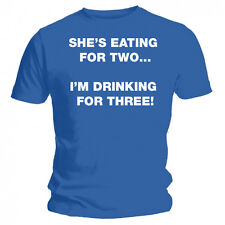 She's Eating For Two, I'm Drinking For Three Funny Blue T-shirt