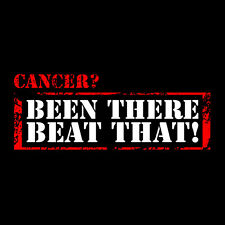 Womans Cancer? Been There Beat That T-Shirt