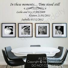 In these moments Time stood still Personalised Custom Wall Quote Decal Vinyl