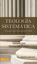 TEOLOGIA SISTEMATICA / SYSTEMATIC THEOLOGY [ - STANLEY M. HORTON (HARDCOVER) NEW
