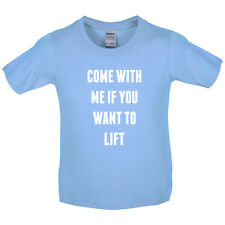 Come With Me If You Want To Lift - Kids / Childrens T-Shirt - Gym - Live
