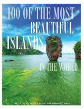 NEW 100 of the Most Beautiful Islands in the World by Alex Trost Paperback Book