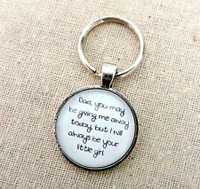 I Will Always Be Your Little Girl Keychain (Bride Father Dad Wedding Gift love)