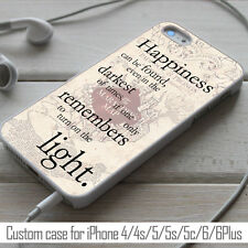 Happiness quote harry potter, case for iPhone 4/4s/5/5s/5c/6, Samsung S3/S4/S5