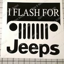 I flash for jeeps decal, Jeep wrangler Sahara Rubicon vinyl decal sticker