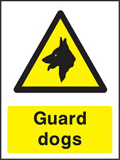 Coun0001 Guard Dogs Sign Sticker Health Safety Warning