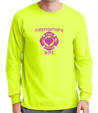 Firefighters Wife ADULT Long Sleeve Shirt Rescue Squad Family LS Tee - 1142C