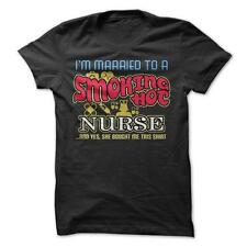 Smoking Hot Nurse - Funny T-Shirt 100% Cotton Wife Husband Occupation Love