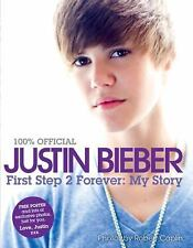 Justin Bieber: First Step 2 Forever (100% Official), Justin Bieber, Good Conditi