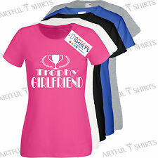 Trophy Girlfriend Cotton T-Shirt Brand new Xmas Gift ideas for Her Size S-XXL