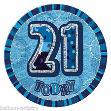 "6"" BLUE Glitz Giant 21st Today Birthday Party Badge"