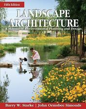 Landscape Architecture, Fifth Edition: A Manual of Environmental Planning and De