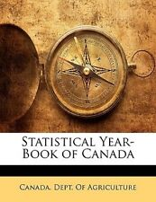 Statistical Year-Book of Canada [MUL] by Canada Dept of Agriculture