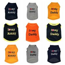 Unisex Love My Daddy Mommy Pet Cotton Clothes Puppy Dog Cat Vest T Shirt Apparel