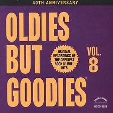 Oldies But Goodies, Vol. 8  Various Artists CD 1991, Original Sound..BRAND NEW