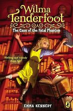 The Case of the Fatal Phantom (Wilma Tenderfoot) [Paperback]