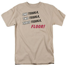 ONE TEQUILA, TWO TEQUILA, THREE TEQUILA, FLOOR! Funny Adult T-Shirt All Sizes