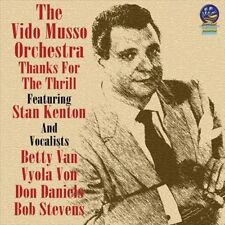Thanks for the Thrill by Vido Musso & His Orchestra/Vido Musso.