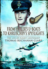 From Hitler's U-Boats To Krushchev's Spyflights
