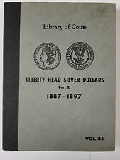 Library of Coins Vol 24 Liberty Head Silver Dollars Part 2 1887-1897 Coin Album