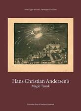 HANS CHRISTIAN ANDERSEN'S MAGIC TRUNK - ANDERSEN, HANS CHRISTIAN/ KRYGER, LENE (