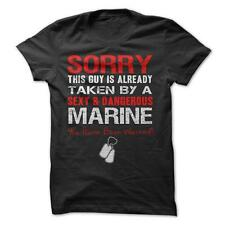 Sorry This Guy is Taken By A Marine- Military T-Shirt Cotton Navy Army Airforce