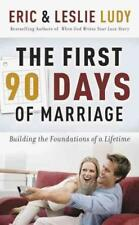 THE FIRST NINETY DAYS OF MARRIAGE - LUDY, ERIC/ LUDY, LESLIE - NEW PAPERBACK BOO