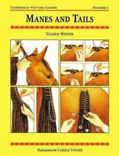 MANES AND TAILS - WATSON, VALERIE - NEW PAPERBACK BOOK