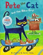 PETE THE CAT AND THE NEW GUY - DEAN, KIMBERLY/ DEAN, JAMES - NEW HARDCOVER BOOK