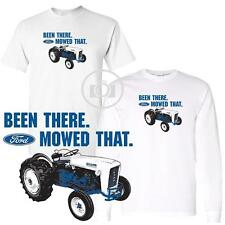 Ford Farm Tractor Been There Mowed That Short / Long Sleeve White T Shirt  M-3X