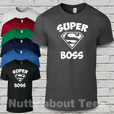 Super Boss t shirt -loose fitted Unisex tee-birthday gift cute funny tee s-2xl