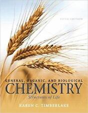 General, Organic And Biological Chemistry Structures Of Life By Karen Timberlake