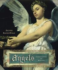 Angels : Companions in Magick by Silver Ravenwolf (2002, Paperback, Reprint)