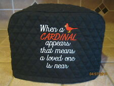 """New 2 or 4 Slice Toaster Cover """"When a CARDINAL appears"""" Choose Black or Cream"""