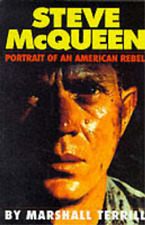 Steve McQueen: Portrait of an American Rebel, Marshall Terrill, Used; Good Book